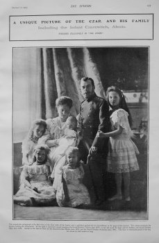 A Unique Picture of the Czar and His Family including the Infant Czarevitch, Alexis. 1905
