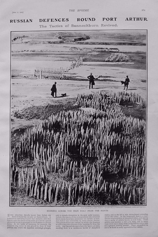 Russian Defences Round Port Arthur. The Tactics of Bannockburn Revived. 190