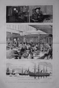 "Mr. Gladstone's Holiday Cruise on Board the ""Pembroke Castle"". 1883."