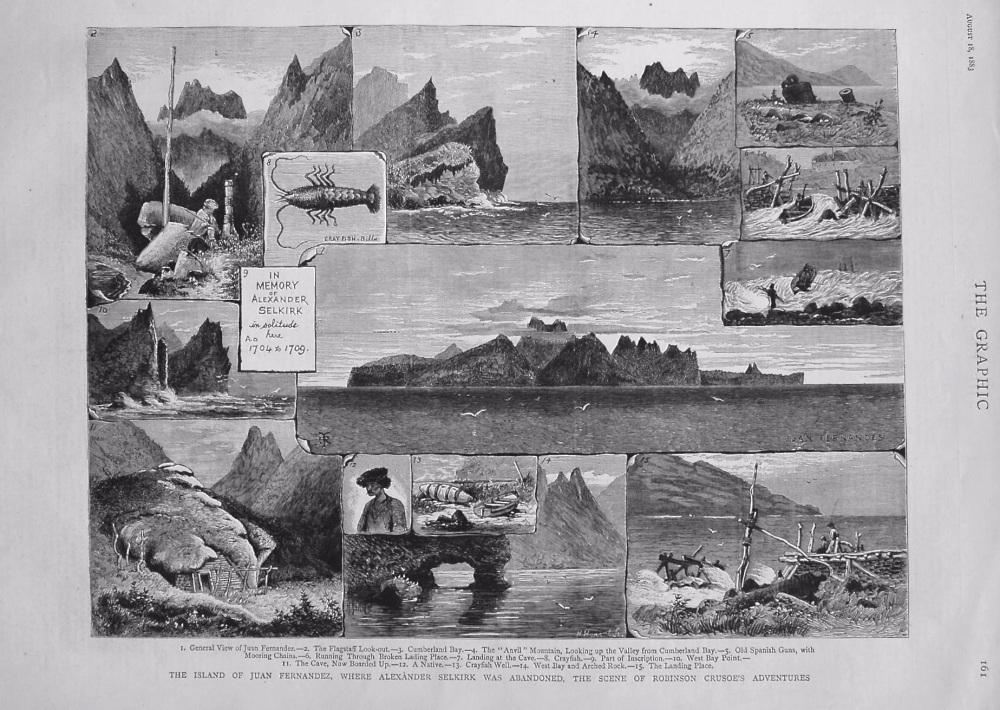 Island of Juan Fernandez, where Alexander Selkirk was Abandoned, The Scene of Robinson Crusoe's Adventures. 1883.