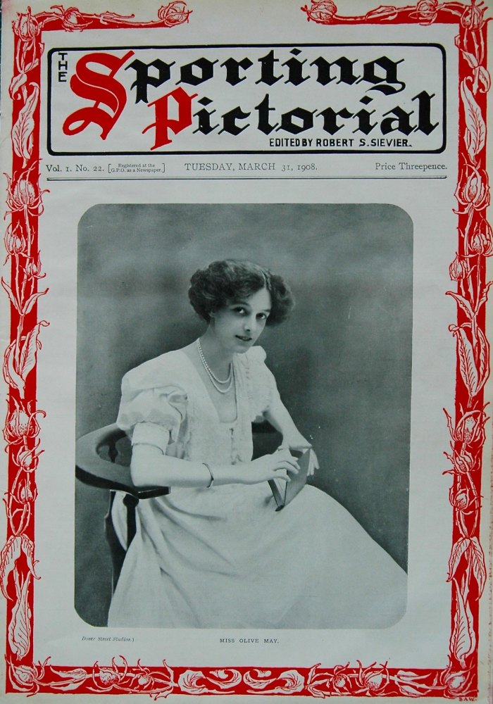 Sporting Pictorial. No. 22. March 31st 1908.
