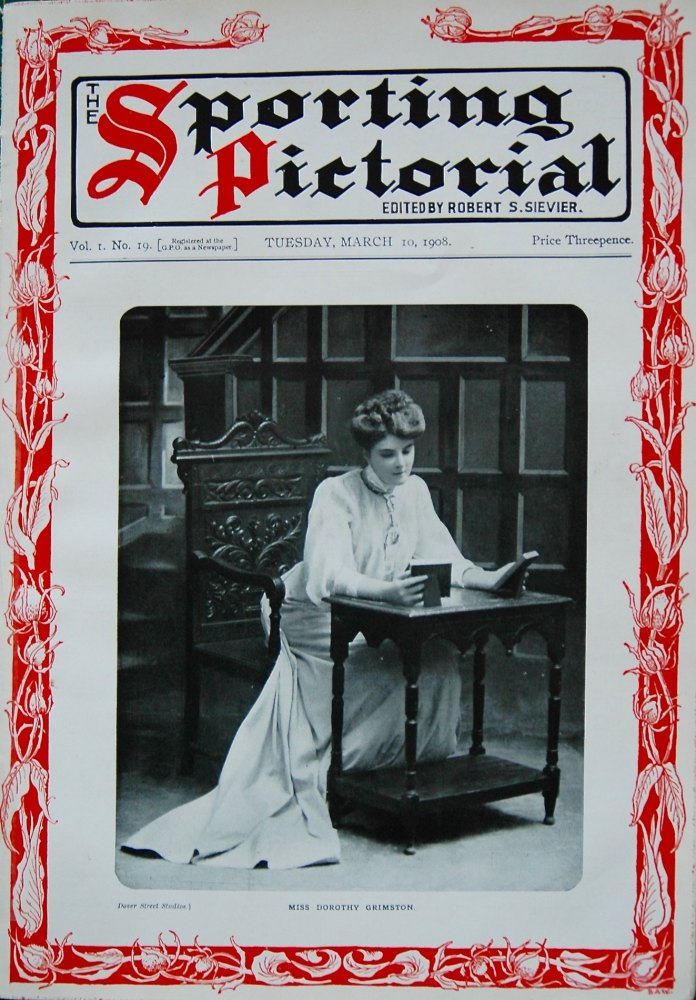 Sporting Pictorial. No.19. March 10th 1908.