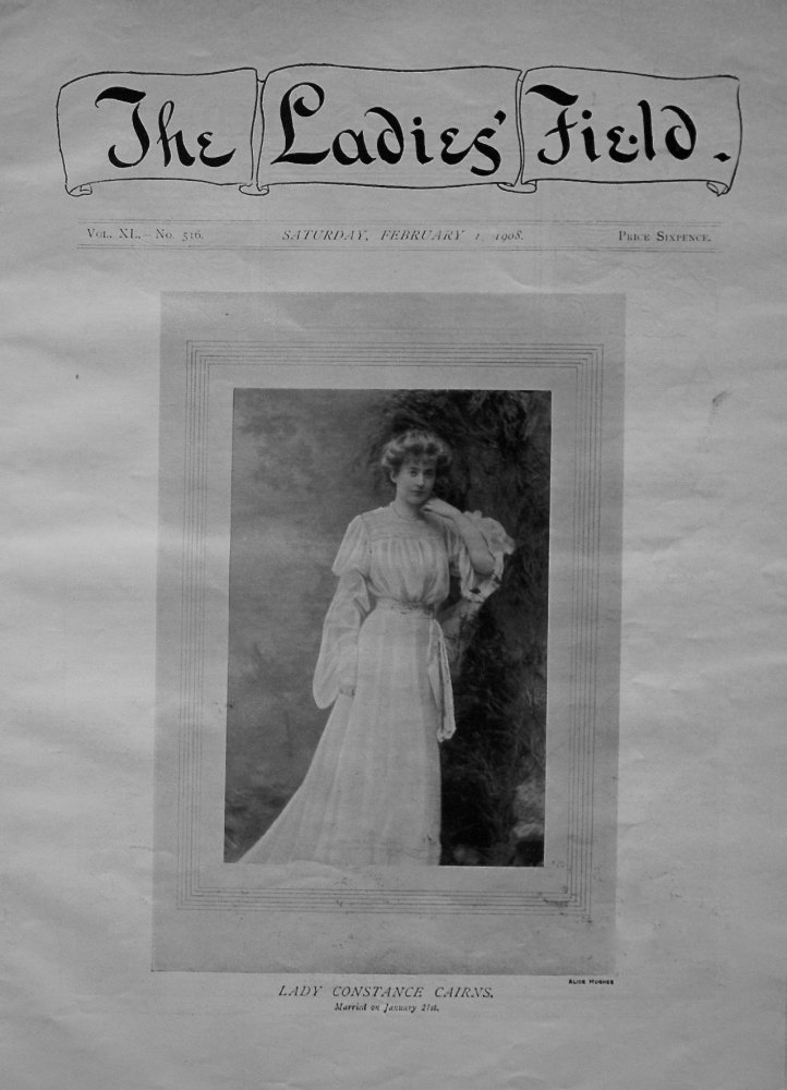 The Ladies Field. No. 516. February 1st. 1908.