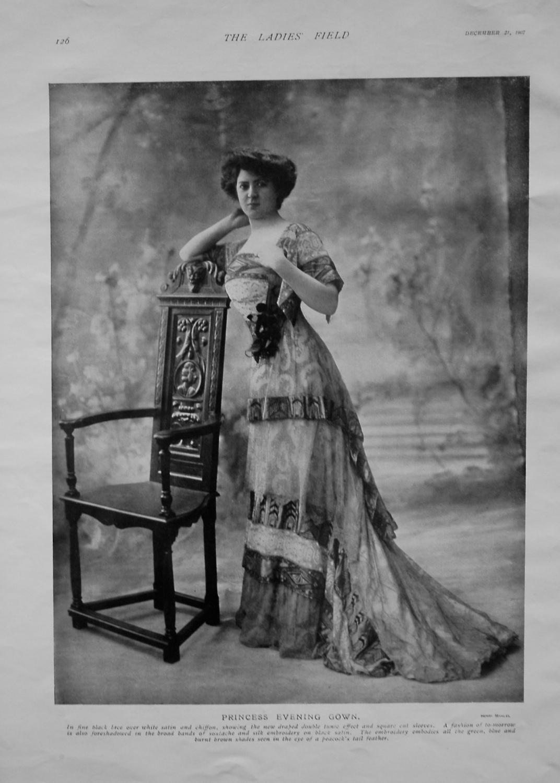 Princess Evening Gown. 1907