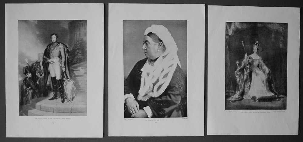 1- Her Majesty Queen Victoria in Coronation Robes. 2- The Queen at the Age of Sixty-Six. 3- The Prince Consort in the Uniform of a Field Marshal.