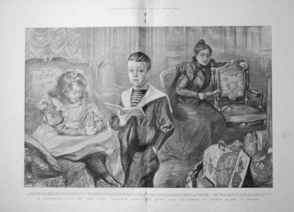 A Pathetic Side of the Case : Dreyfus's Wife and Children at their Home in Paris. 1899