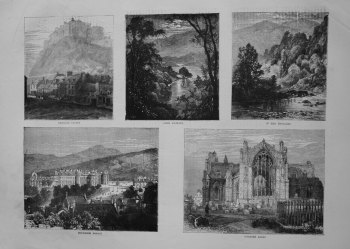 Melrose Abbey, Holyrood Palace, Loch Katrine, Stirling Castle, In the Trossachs. 1871