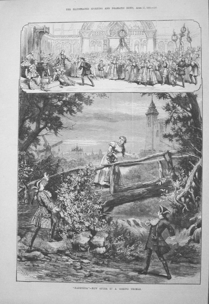 """Nadeshda"" - New Opera by A. Goring Thomas. 1885."