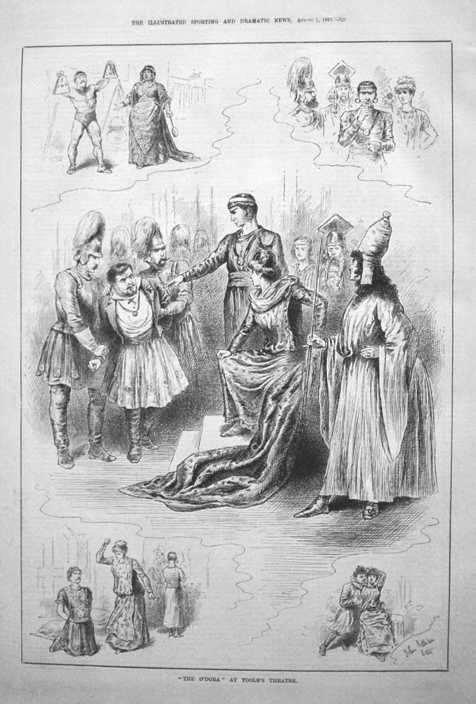 """""""The O'Dora"""" at Toole's Theatre. 1885"""