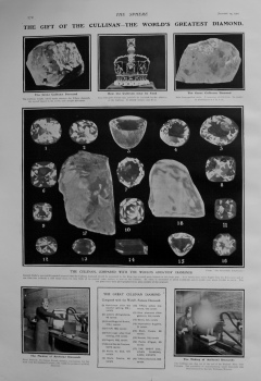 Gift of the Cullinan - The World's Greatest Diamond. 1907