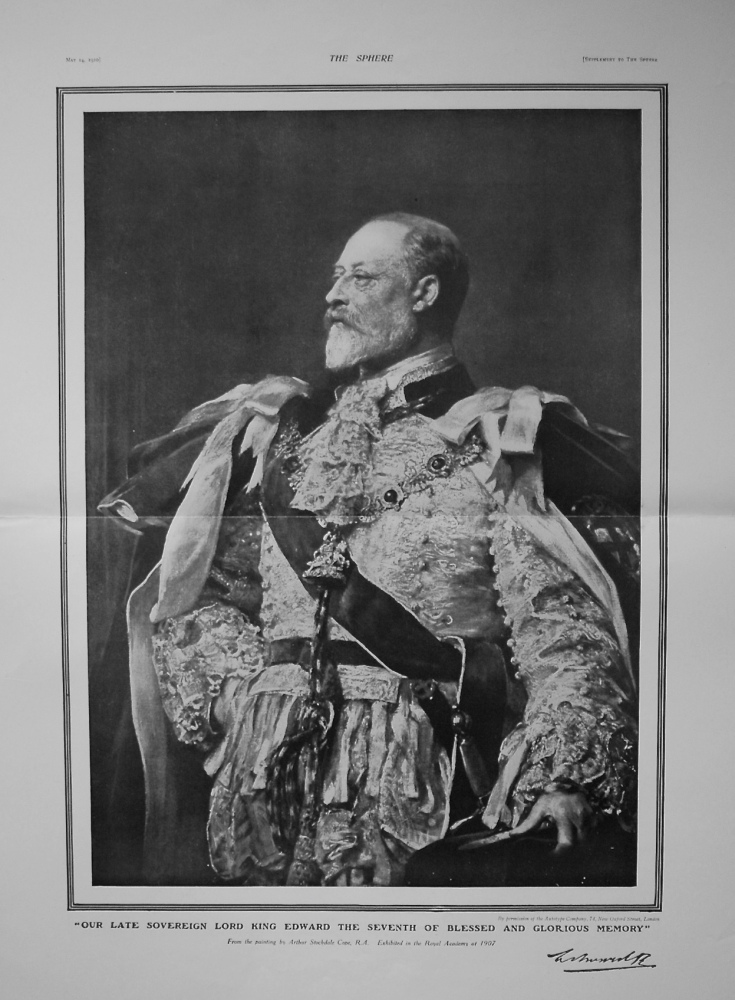 """""""Our Late Sovereign Lord King Edward the Seventh of Blessed and Glorious Memory"""" 1910"""
