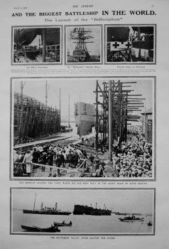 "Biggest Battleship in the World : The Launch of the ""Bellerophon"" 1907"