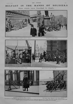 Belfast in the Hands of Soldiers : Riots which have resulted in Death. 1907