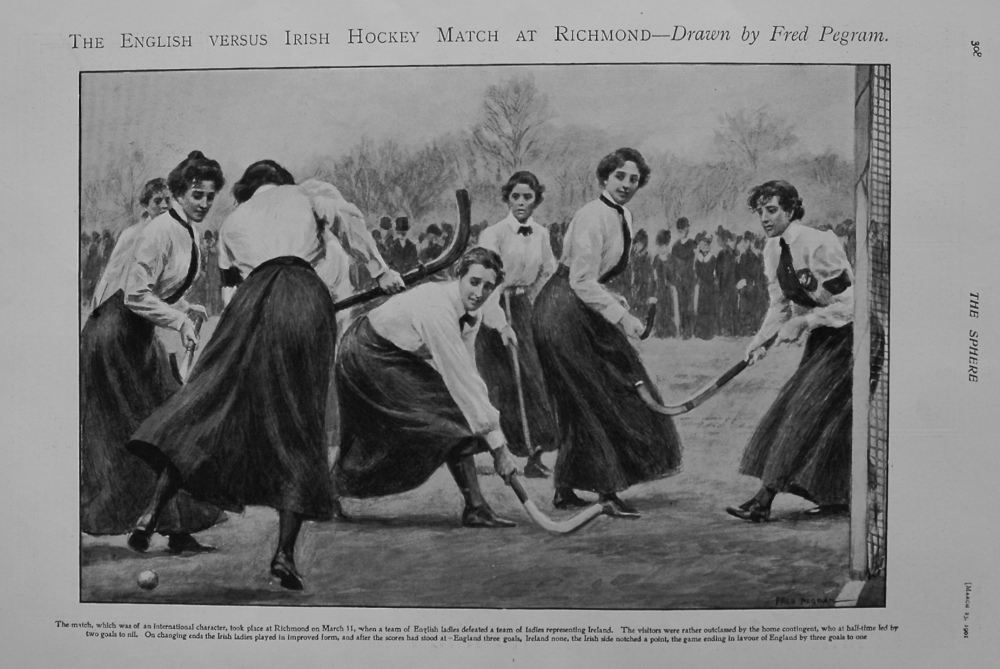 The English versus Irish Hockey Match at Richmond - Drawn by Fred Pegram. 1901