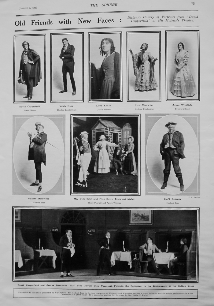 """Old Friends with New Faces : Dickens's Gallery of Portraits from """"David Copperfield"""" at His Majesty's Theatre. 1915"""