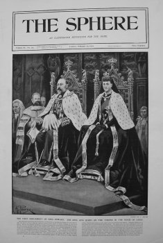 First Parliament of King Edward. The King and Queen on the Throne in the House of Lords. 1901
