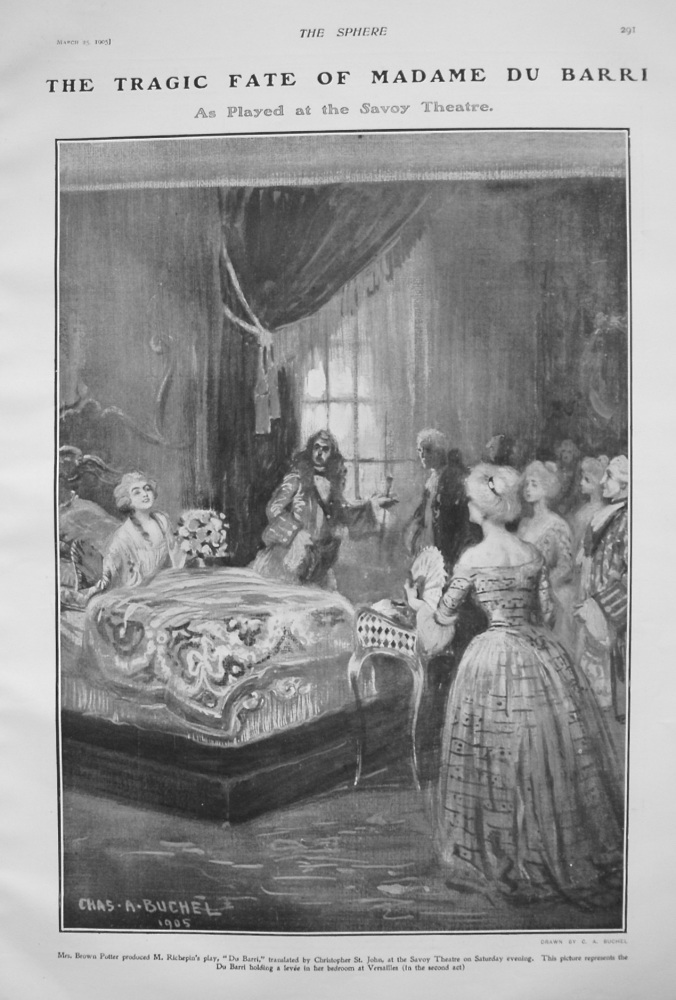 Tragic Fate of Madame Du Barri : As Played at the Savoy Theatre. 1905