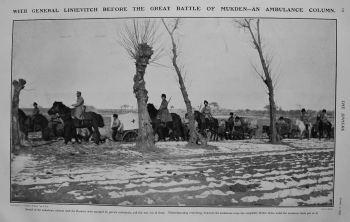 With General Linievitch before the Great Battle of Mukden - An Ambulance Column. 1905
