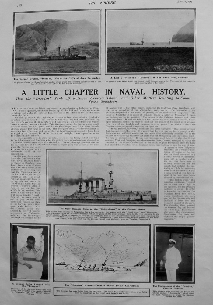"A Little Chapter in Naval History : How the ""Dresden"" Sank off Robinson Crusoe's Island, and other Matters Relating to Count Spee's Squadron. 1915"