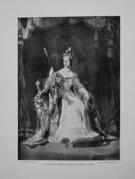 Her Majesty Queen Victoria in Coronation Robes.