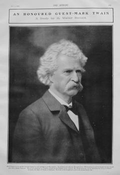 An Honoured Guest- Mark Twain : A Study by H. Walter Barnett. 1907