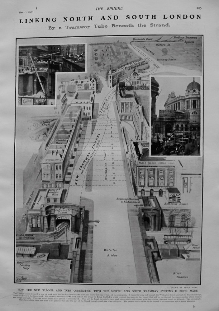 Linking North and South London by a Tramway Tube Beneath The Strand. 1907