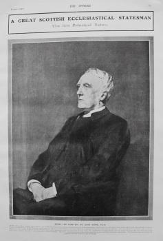 A Great Scottish Ecclesiastical Statesman : The Late Principal Rainy. 1907