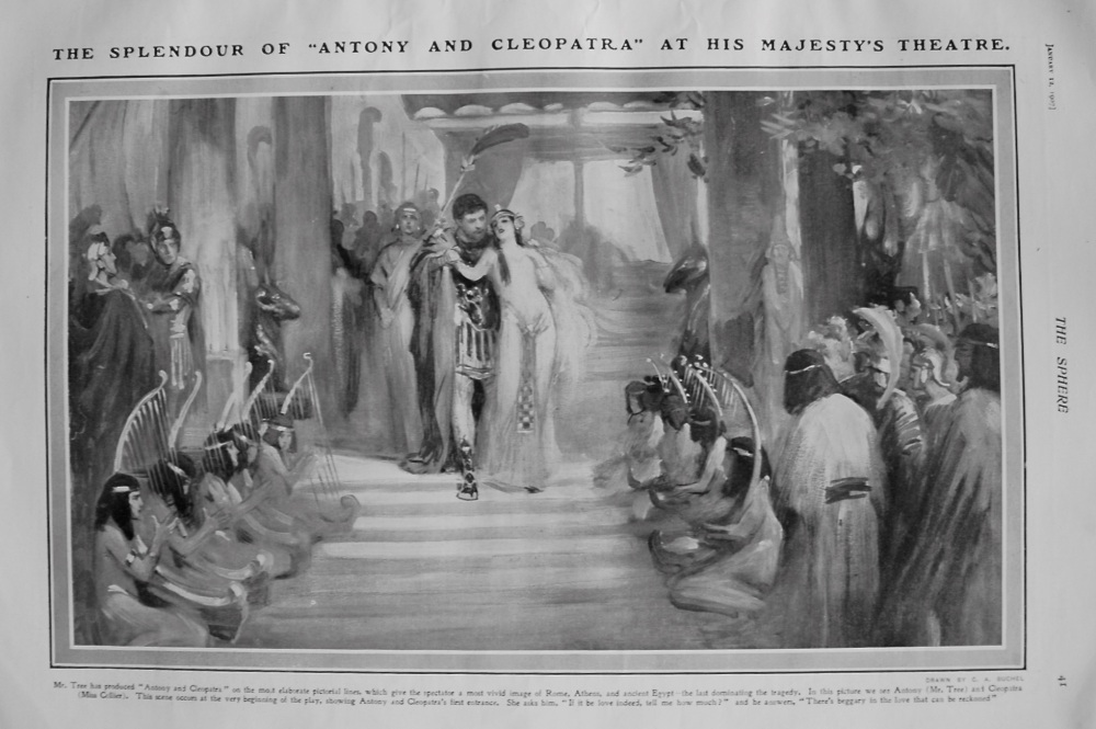 """The Splendour of """"Antony and Cleopatra"""" at His Majesty's Theatre. 1907"""