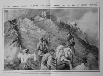 A Hot Holiday - Tourists Climbing and Being Carried to the Top of Mount Vesuvius. 1908