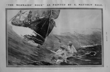 """The Mermaids' Rock"" as Painted by E. Matthew Hale. 1907"