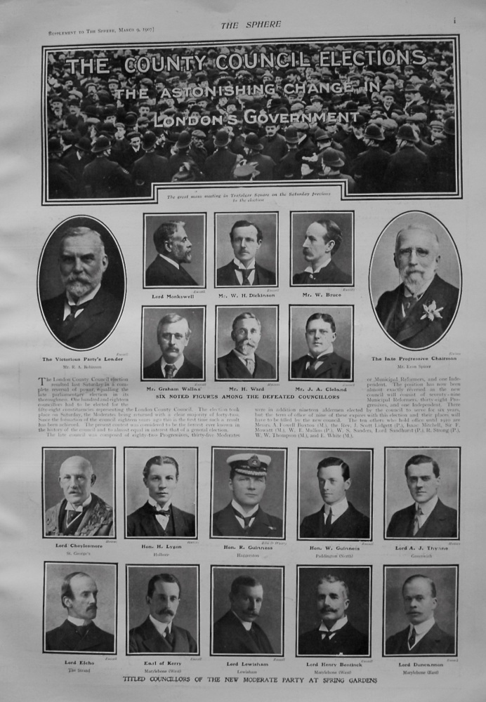 County Council Elections The Astonishing Change in London's Government. 1907.