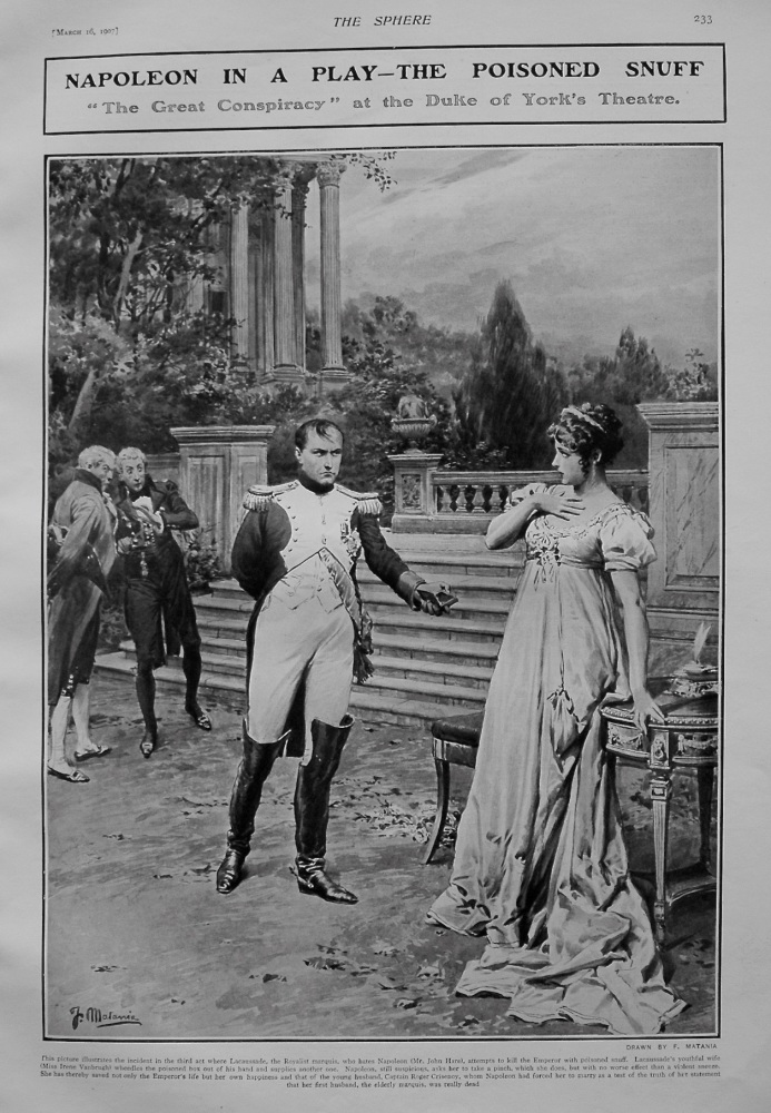 """Napoleon In A Play - The Poisoned Snuff. """"The Great Conspiracy"""" at the Duke of York's Theatre. 1907"""