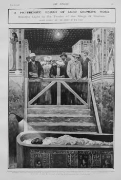 A Picturesque Result of Lord Cromer's Work : Electric Light in the Tombs of the Kings of Thebes. 1907