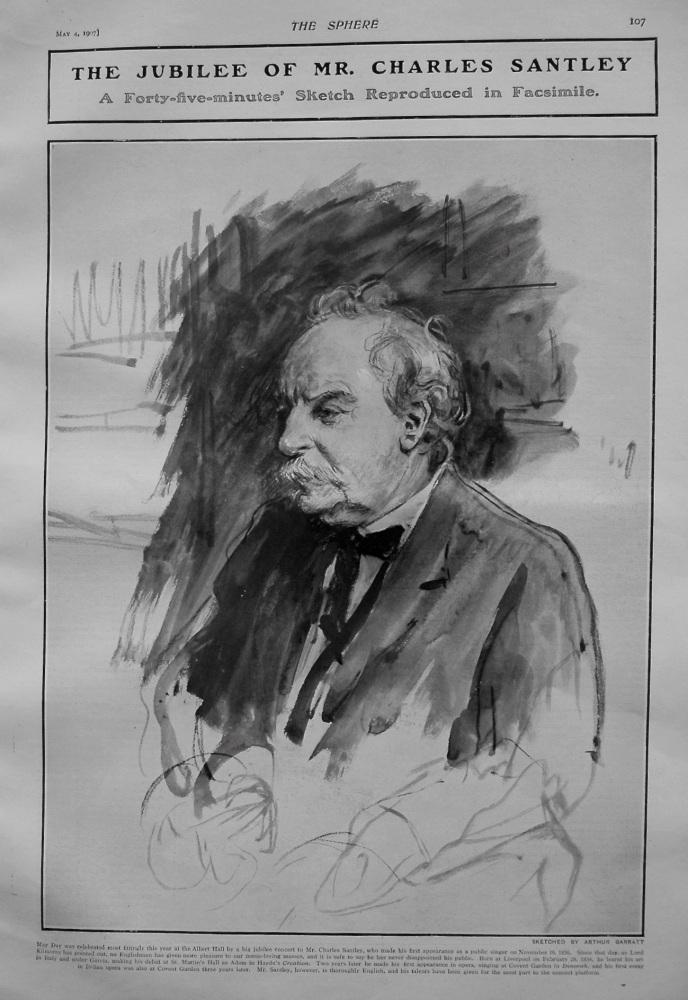 The Jubilee of Mr. Charles Santley. 1907