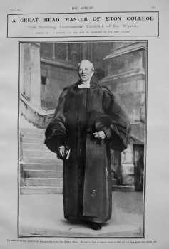 A Great Head Master of Eton College : The Striking Testimonial Portrait of Dr. Warre. 1907