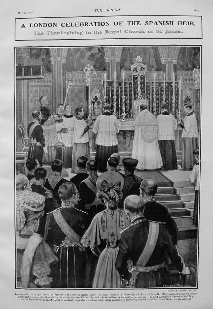 A London Celebration of the Spanish Heir : The Thanksgiving in the Royal Church of St. James. 1907