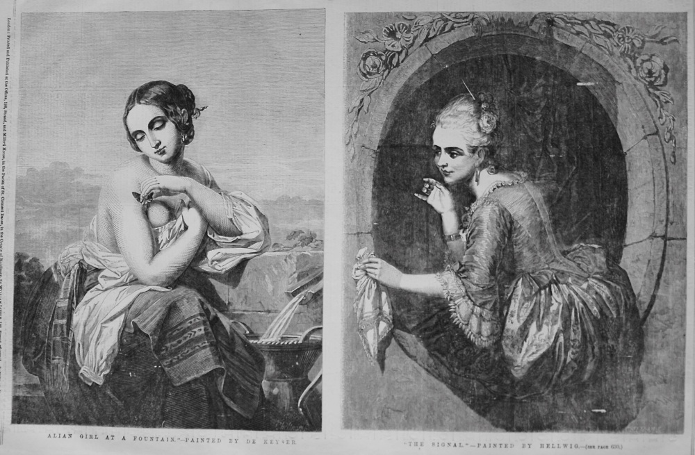 """Alian Girl at a Fountain."" Painted by De Keyser.   &   ""The Signal,"" Painted by Hellwig. 1855"