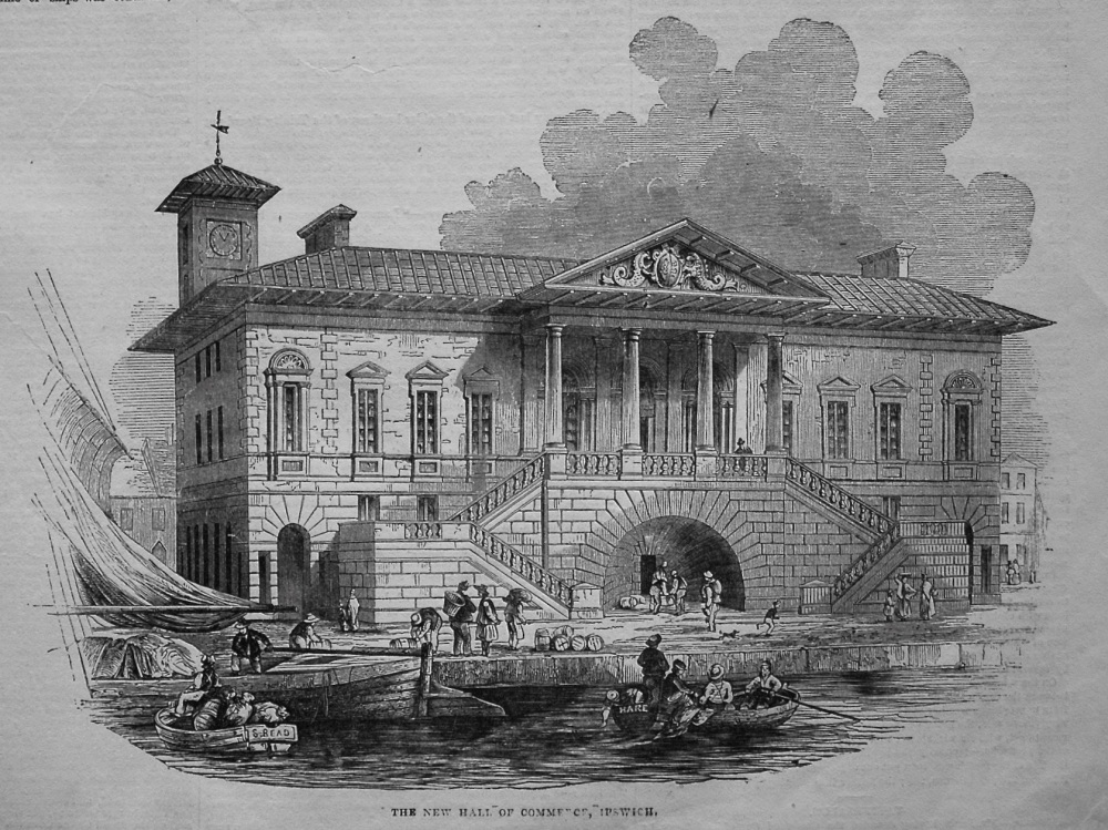 The New Hall of Commerce, Ipswich. 1845.