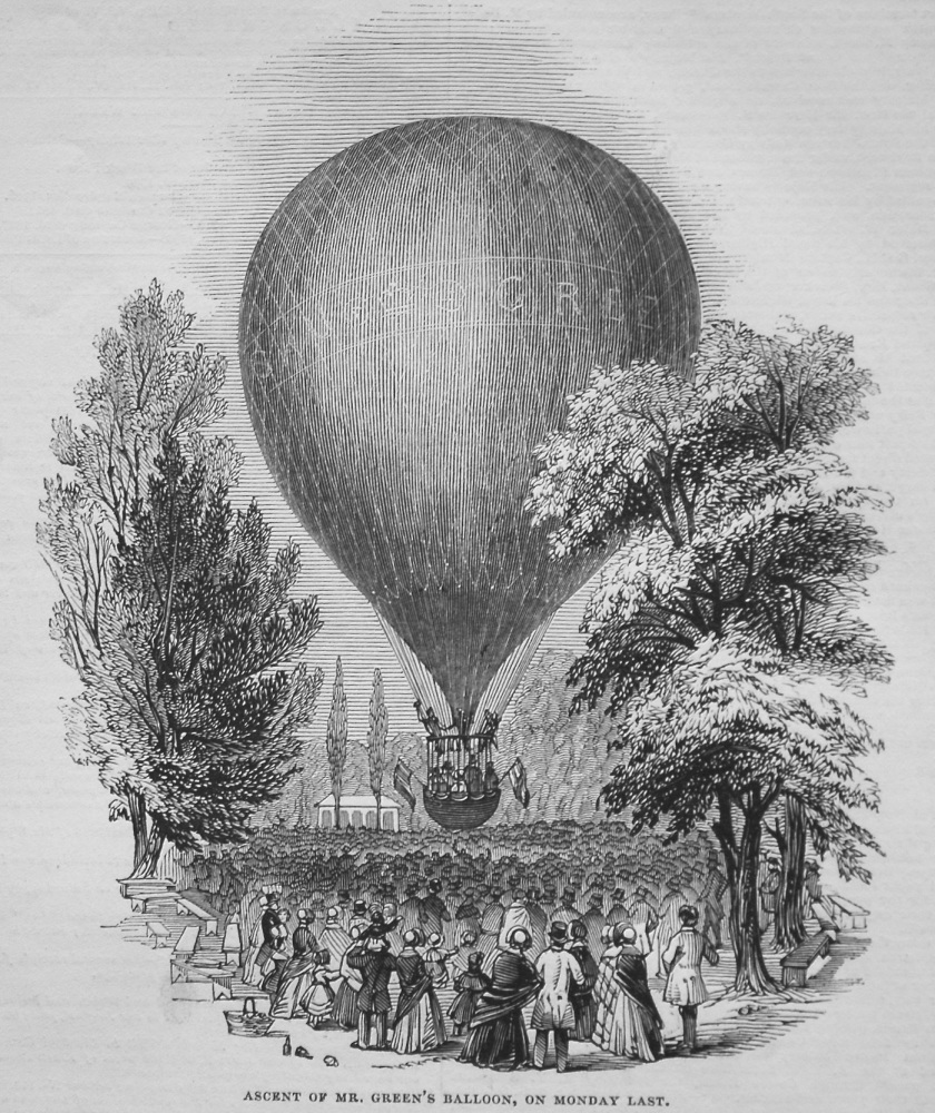 Ascent of Mr. Green's Balloon, on Monday Last. 1845