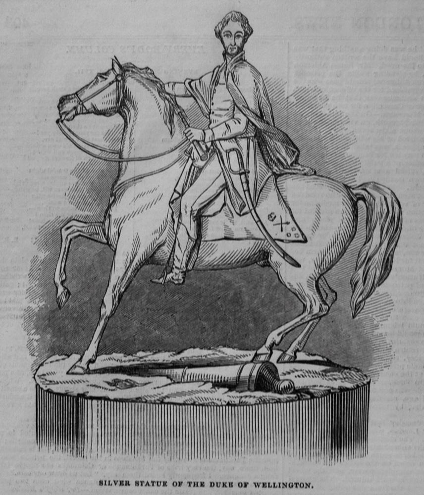 Silver Statue of the Duke of Wellington. 1845