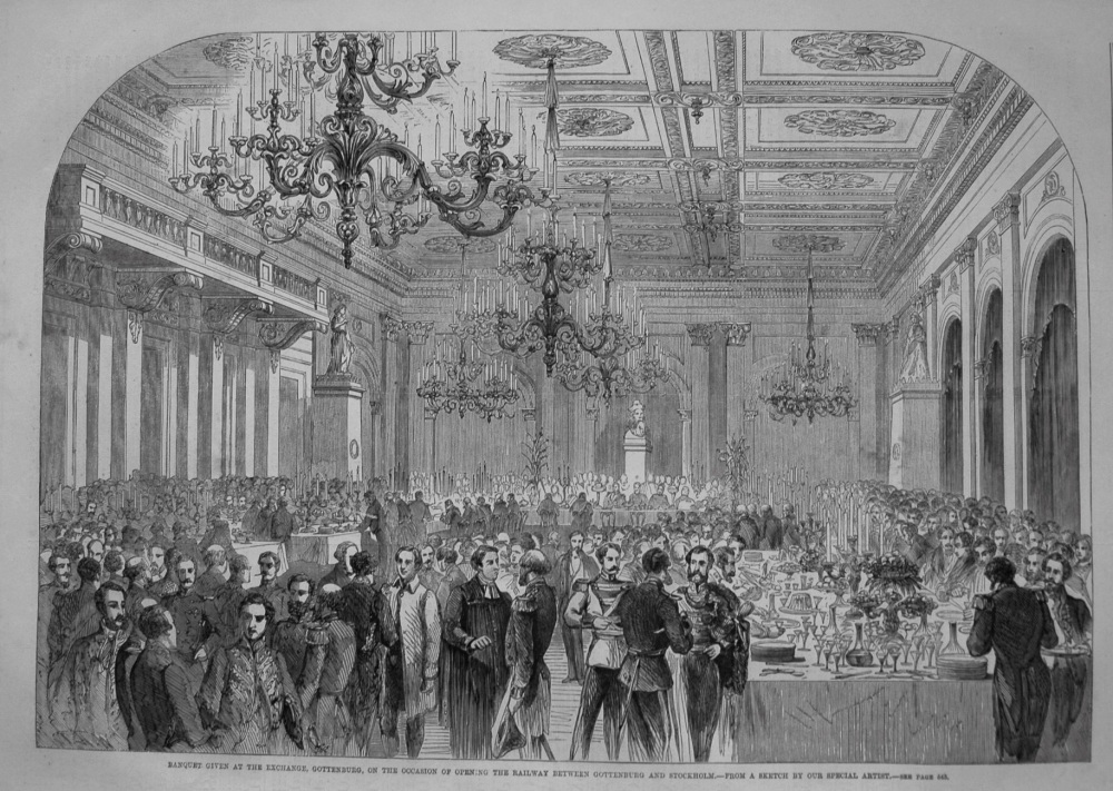 Banquet given at the Exchange, Gothenburg, on the Occasion of Opening the Railway between Gottenburg and Stockholm. 1862