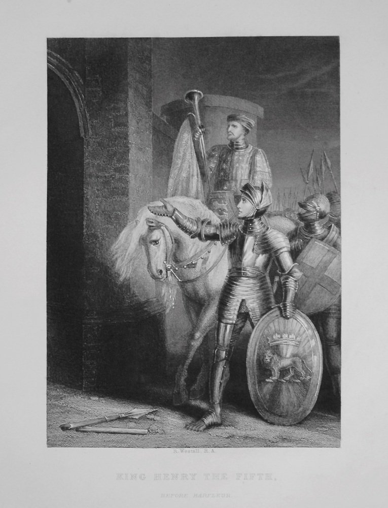 King Henry The Fifth. before Harfleur. 1849