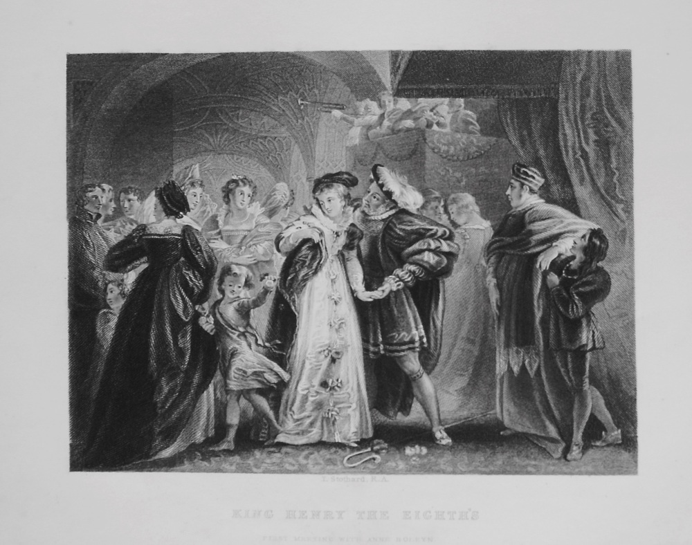 King Henry The Eighth's. First Meeting With Anne Boleyn. 1849