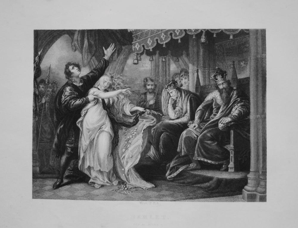 Hamlet. Act IV. Scene V. 1849