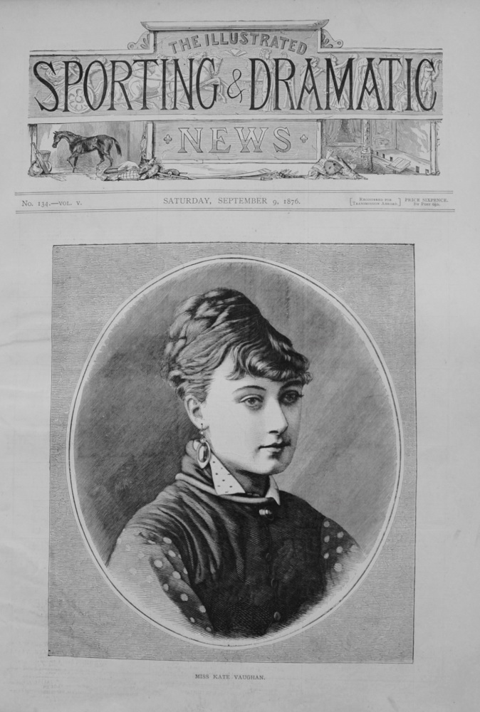 Miss Kate Vaughan. 1876  (Dancer)