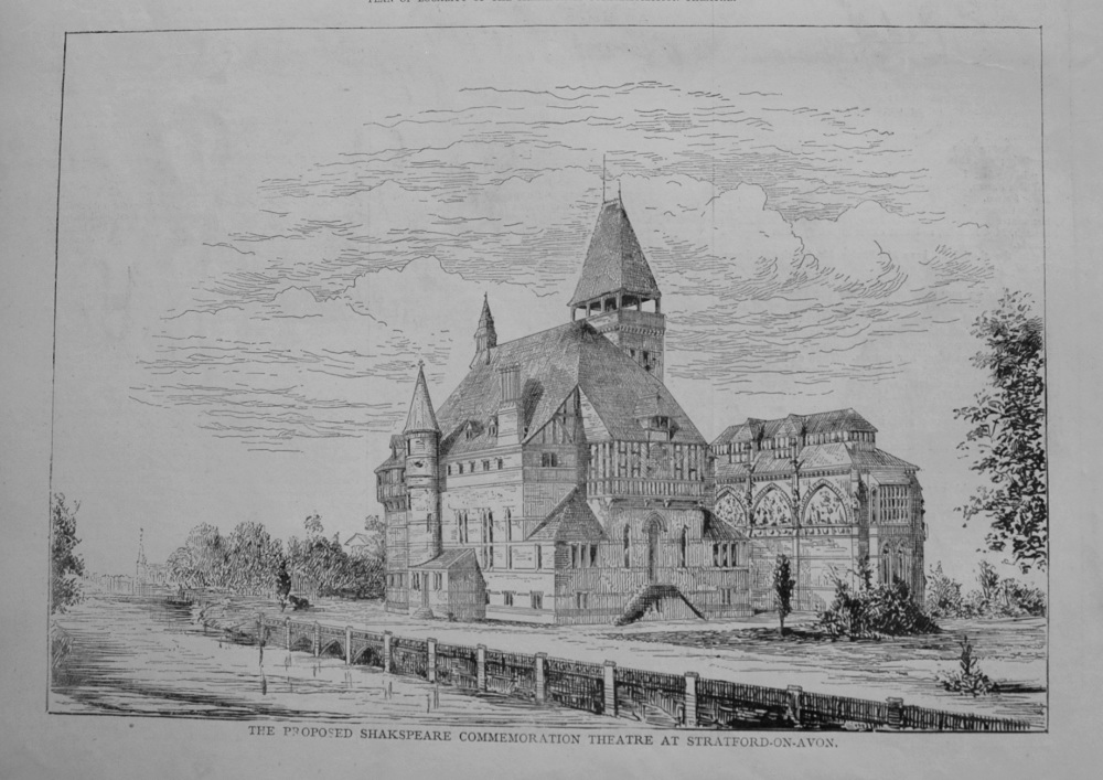 The Proposed Shakespeare Commemoration Theatre at Stratford-on-Avon. 1876