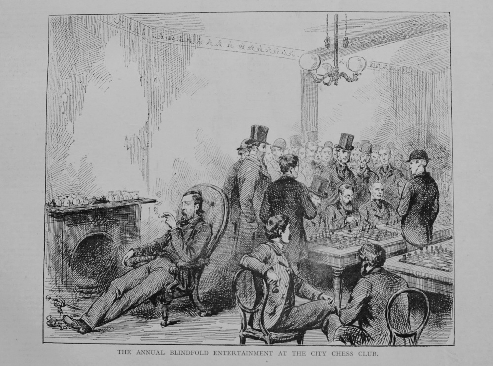 The Annual Blindfold Entertainment at the City Chess Club. 1876