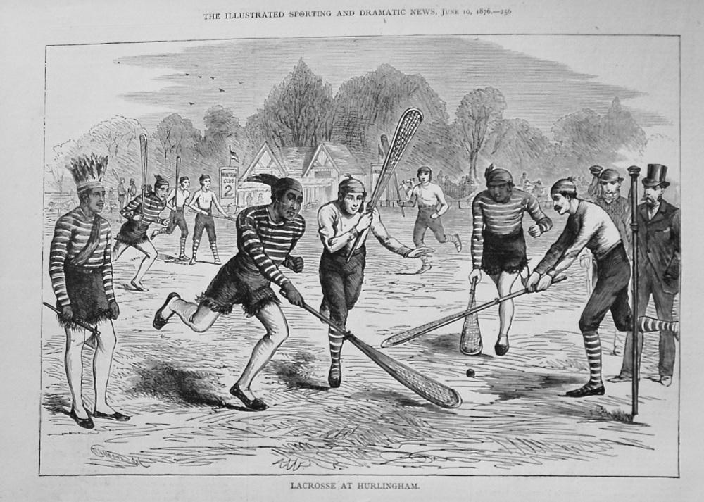 Lacrosse at Hurlingham. 1876
