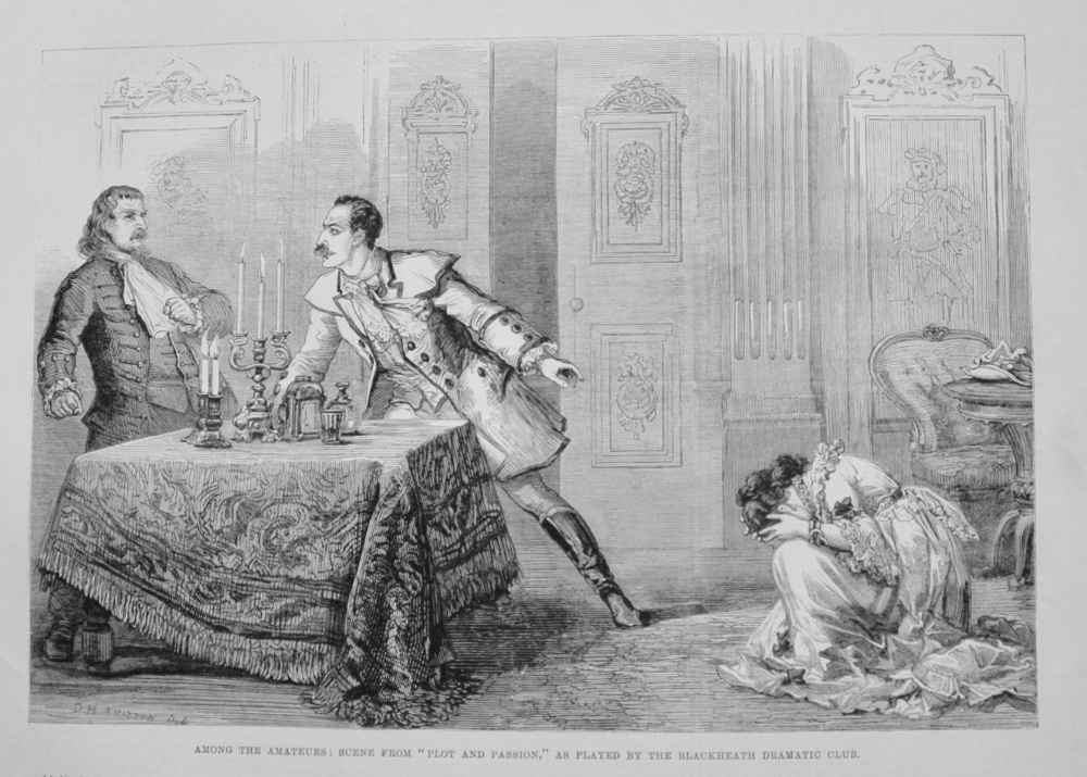 """Among the Amateurs : Scene from """"Plot and Passion,"""" as Played by the Blackheath Dramatic Club. 1876"""