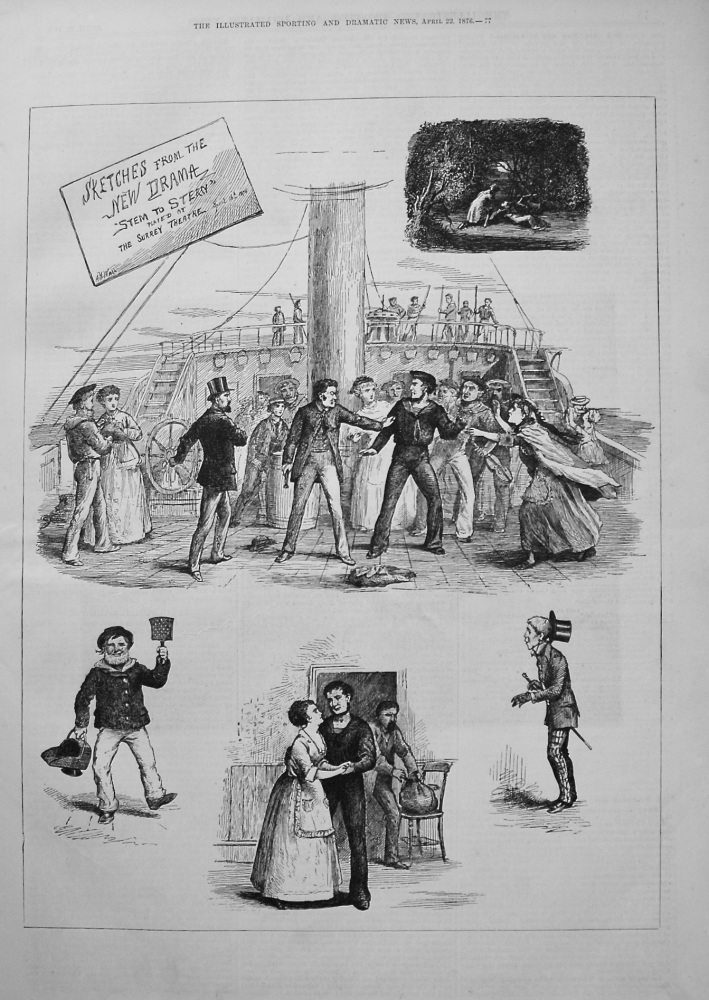 "Sketches from the New Drama ""Stem to Stern"" played at the Surrey Theatre. 1876"